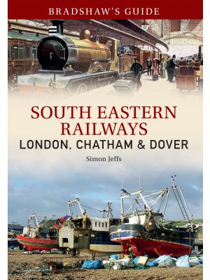 Bradshaw's Guide South East Railways