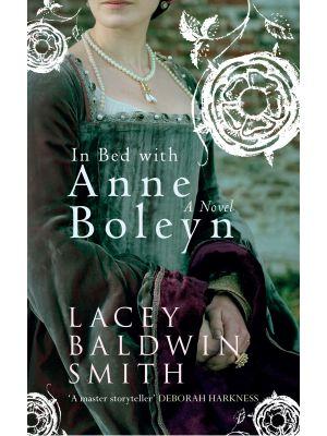 In Bed with Anne Boleyn