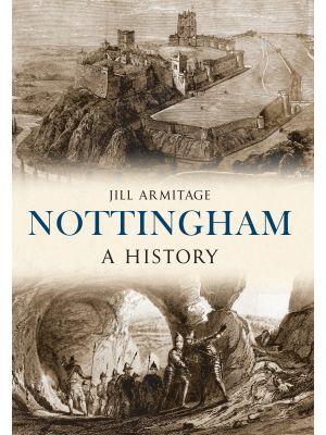 Nottingham A History