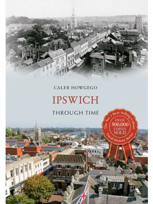 Ipswich Through Time
