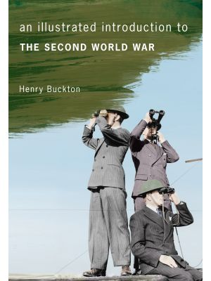 An Illustrated Introduction to the Second World War
