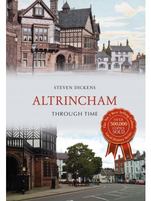 Altrincham Through Time