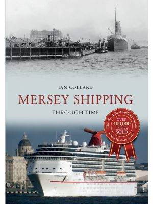 Mersey Shipping Through Time