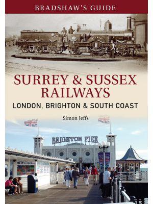 Bradshaw's Guide Surrey & Sussex Railways