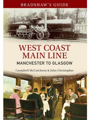 Bradshaw's Guide West Coast Main Line Manchester to Glasgow