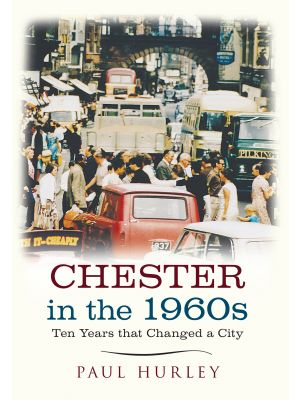 Chester in the 1960s