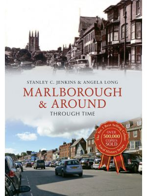 Marlborough & Around Through Time