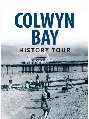 Colwyn Bay History Tour