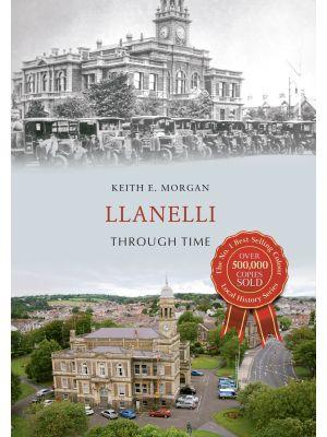 Llanelli Through Time
