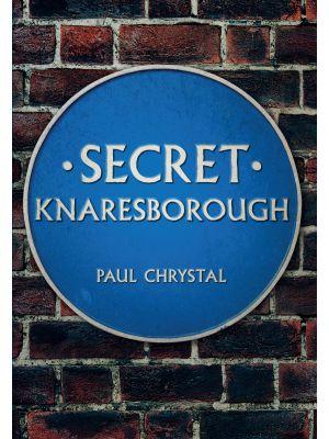 Secret Knaresborough