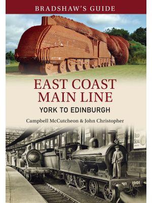 Bradshaw's Guide East Coast Main Line York to Edinburgh