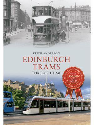 Edinburgh Trams Through Time