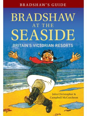 Bradshaw's Guide Bradshaw at the Seaside