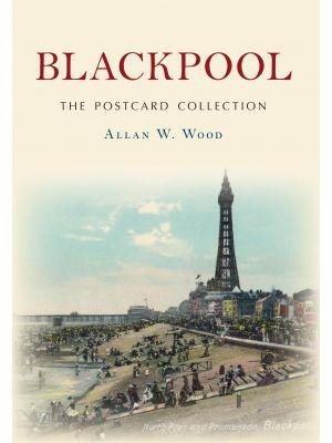 Blackpool The Postcard Collection