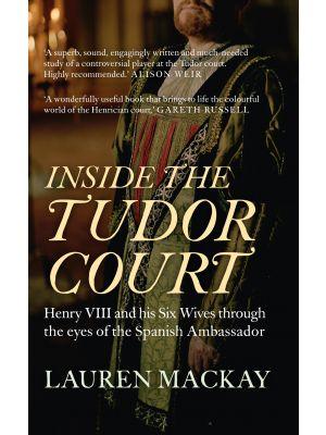 Inside the Tudor Court