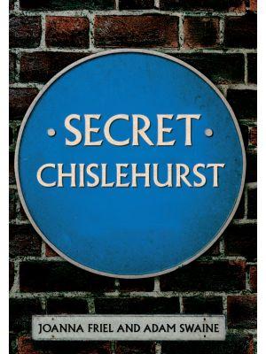 Secret Chislehurst