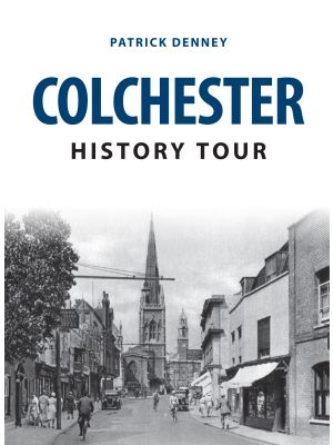 Colchester History Tour