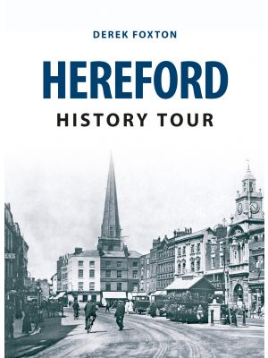Hereford History Tour