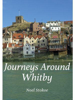 Journeys Around Whitby