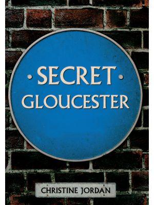 Secret Gloucester