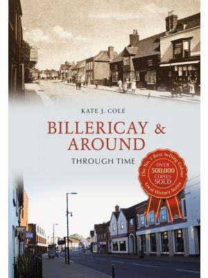 Billericay & Around Through Time