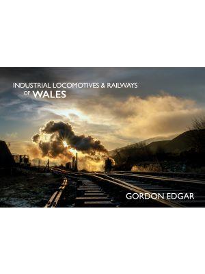 Industrial Locomotives & Railways of Wales