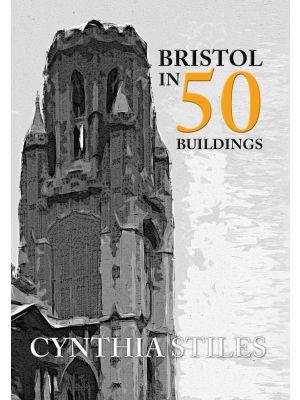 Bristol in 50 Buildings