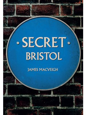 Secret Bristol