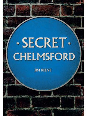 Secret Chelmsford