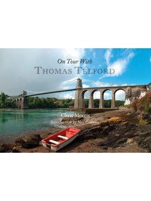 On Tour with Thomas Telford