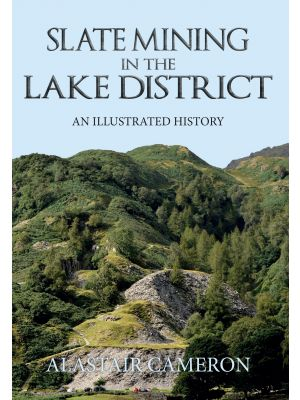 Slate Mining in the Lake District