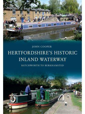 Hertfordshire's Historic Inland Waterway