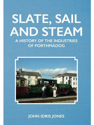 Slate, Sail and Steam
