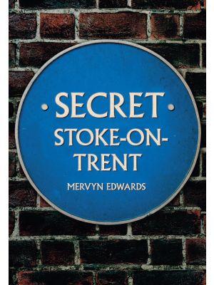 Secret Stoke-on-Trent
