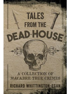 Tales from the Dead-House
