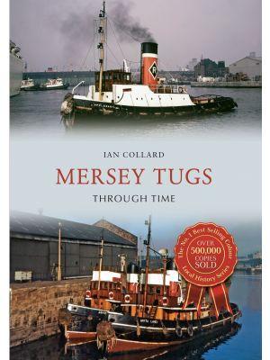 Mersey Tugs Through Time