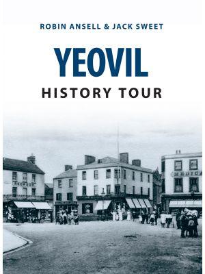 Yeovil History Tour