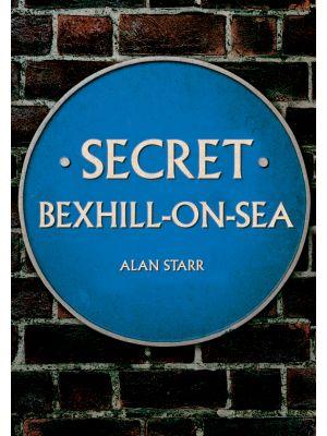 Secret Bexhill-on-Sea