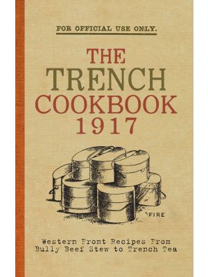 The Trench Cook Book 1917