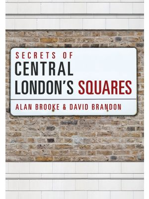 Secrets of Central London's Squares