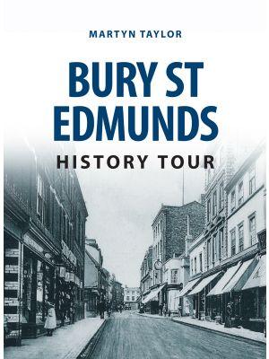 Bury St Edmunds History Tour