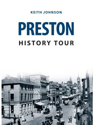 Preston History Tour