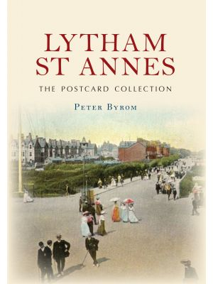 Lytham St Annes The Postcard Collection