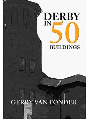 Derby in 50 Buildings