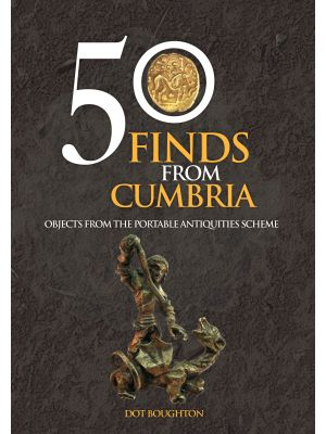50 Finds From Cumbria