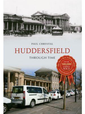 Huddersfield Through Time