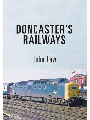 Doncaster's Railways