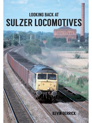 Looking Back At Sulzer Locomotives