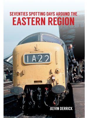 Seventies Spotting Days Around the Eastern Region