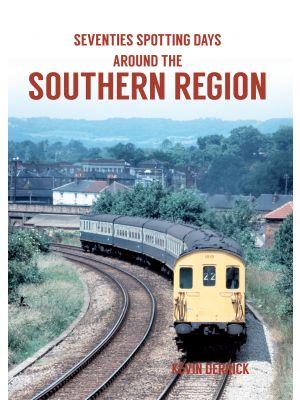 Seventies Spotting Days Around the Southern Region